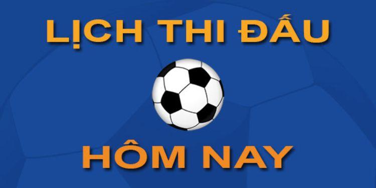xem lịch trực tiếp bóng đá hôm nay